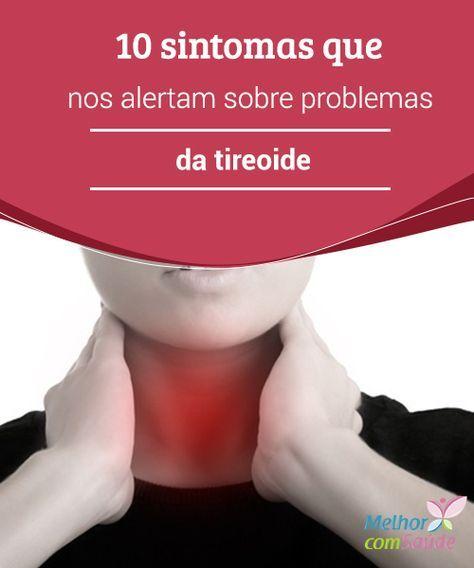 10 sintomas que nos alertam sobre #problemas da tireoide Os três problemas da #tireóide mais comuns são o #hipotireoidismo, o hipertireoidismo e os nódulos na tireóide. Conheça seus principais #sintomas.