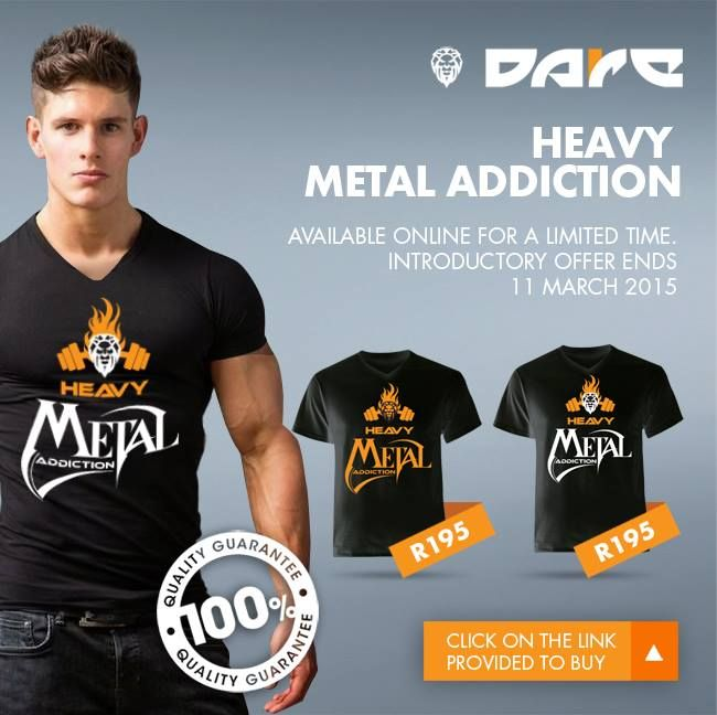 Heavy Metal Addiction Dare Fitness T-shirts available from www.daredezigns.com