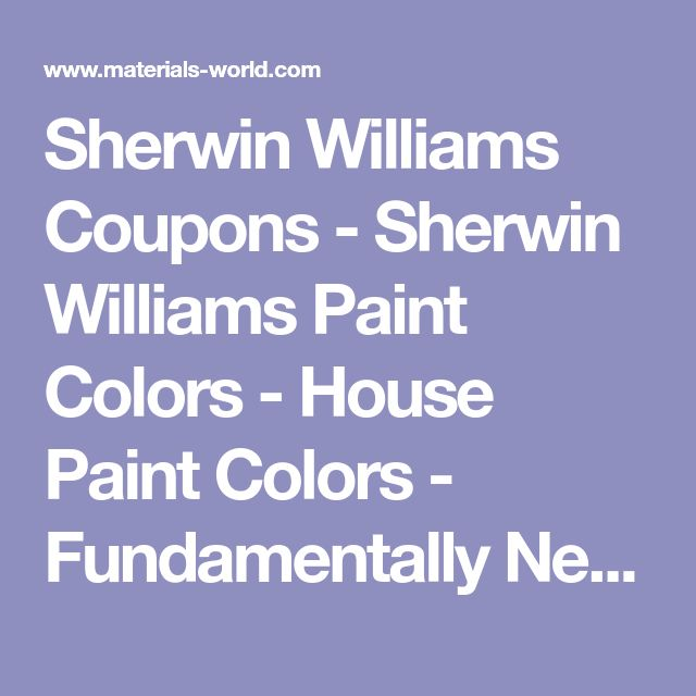 Sherwin Williams Coupons - Sherwin Williams Paint Colors - House Paint Colors - Fundamentally Neutral Color Paints - Paint Chart, Swatch, Color Charts