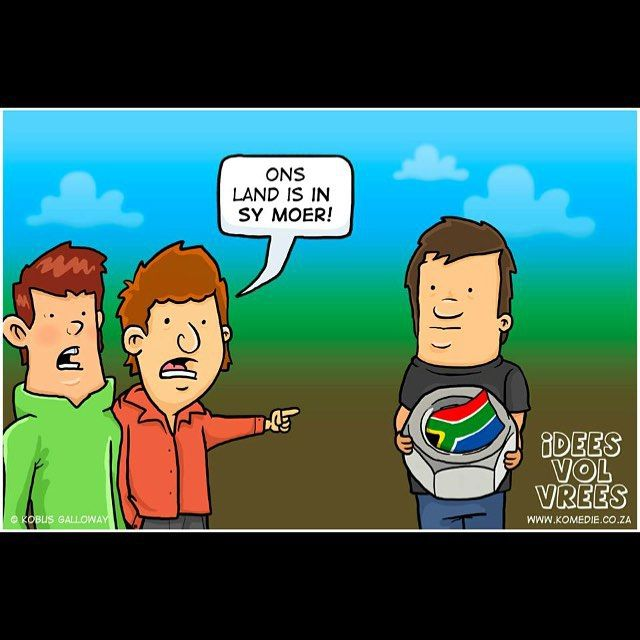 Haha... Funny cause it's true.  #moer #land #southafrica #ideesvolvrees #ivv  Kry 'n snaakse spotprent om jou besigheid te promote by kobus@komedie.co.za