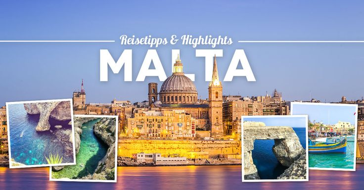 Malta Reisetipps: Die besten Malta Sehenswürdigkeiten, Highlights und Insidertipps für deine Malta Rundreise oder deinen Malta Kurzurlaub in 3 bis 5 Tagen.