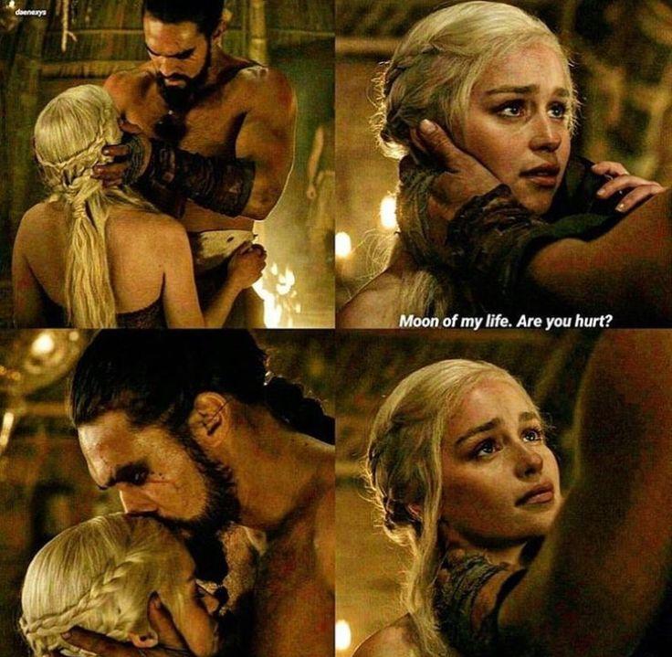 Moon of my life. Are you hurt? / Daenerys & Drogo