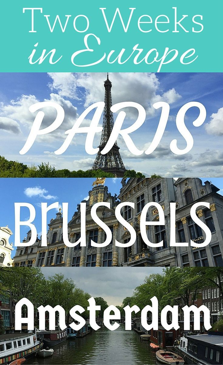 Two Weeks in Europe: A complete itinerary for Paris, Brussels and Amsterdam. Check out this detailed sample itinerary for a 2 week Europe trip.