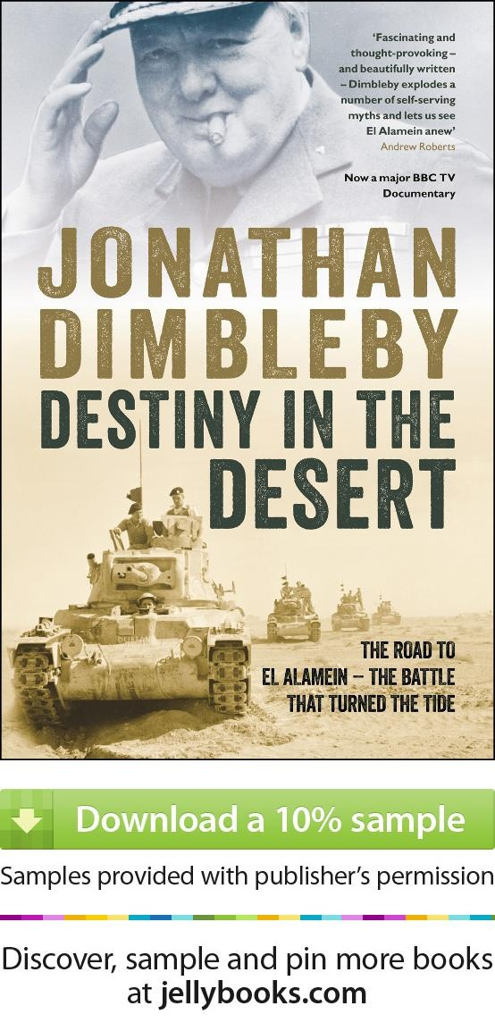 It was the British victory at the Battle of El Alamein in November 1942 that inspired one of Churchill's most famous aphorisms: 'This is not the end, it is not even the beginning of the end, but it is, perhaps, the end of the beginning'. And yet the true significance of this iconic episode remains unrecognised. 'Destiny in the Desert' is athirlling histprical account of the battle of El Alamein by Jonathan Dimbleby - Download a free ebook sample and give it a try! Don't forget to share it…