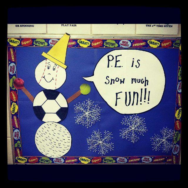 PE is Snow Much Fun bulletin board