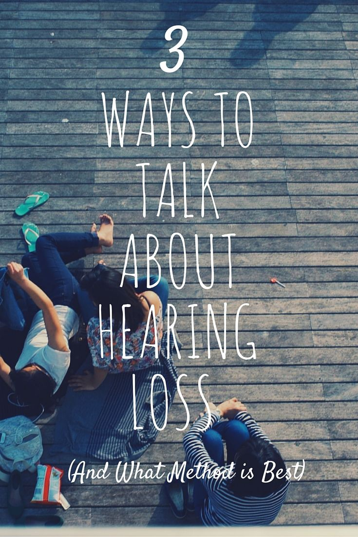 17 best images about deaf pride language 3 ways to talk about hearing loss and what method is best