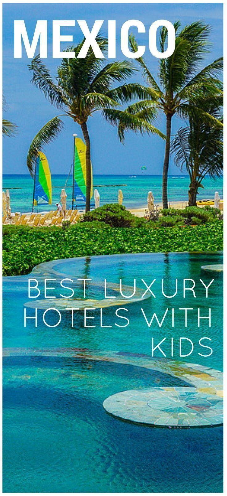 We've featured the best luxury all-inclusivive resorts for kids in Playa del Carmen for a family vacation in the Riviera Maya.