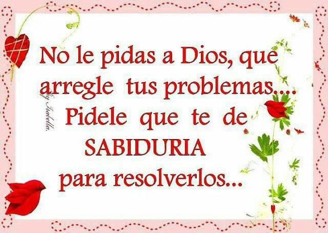 Reflexion: Pide Lo, Nota Pensamiento, Dios Habla, Tus Problema, Pensamiento Al, Frases Reflexion Sabiduria, Sentences To, Le Pidas, God Is
