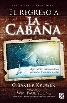 REGRESO A LA CABAÑA,EL  BAXTER C. KRUGER  SIGMARLIBROS