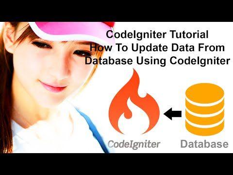 CodeIgniter Tutorial: How To Update Data From Database Using CodeIgniter - YouTube