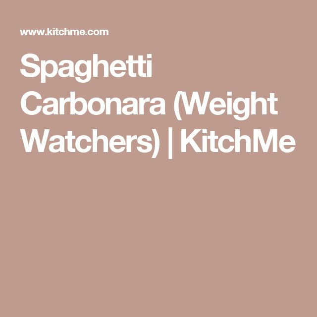 Spaghetti Carbonara (Weight Watchers) | KitchMe
