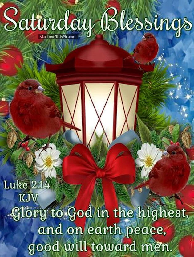 Christmas Saturday Blessings good morning saturday saturday quotes good morning quotes happy saturday saturday quote happy saturday quotes quotes for saturday good morning saturday christmas saturday quotes