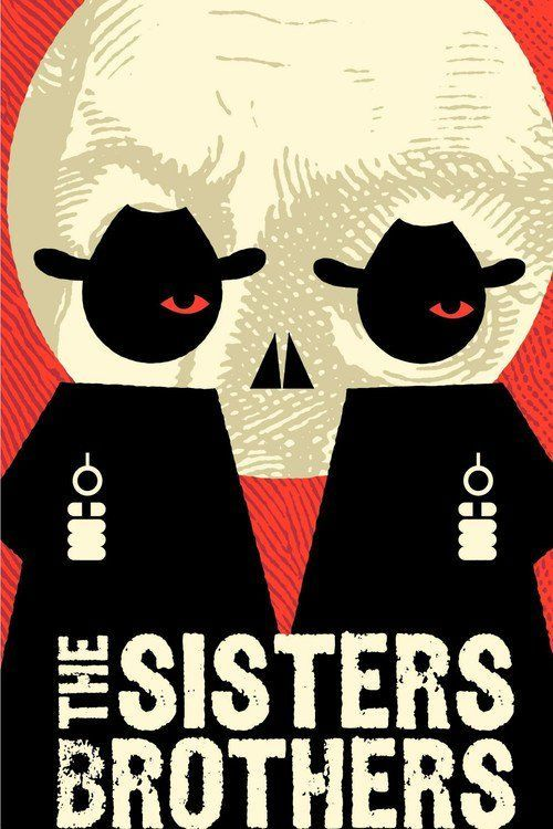 Watch The Sisters Brothers 2018 Full Movie Online Free