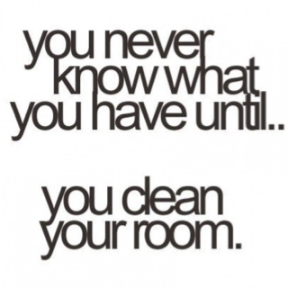 clean your room.......Life, Laugh, Cleaning, Stuff, Quotes, Funny, So True, Things, True Stories