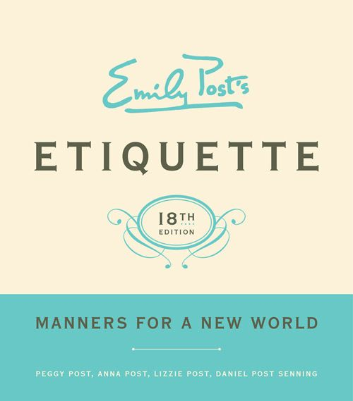 """""""Manners are a sensitive awareness of the feelings of others. If you have that awareness, you have good manners, no matter what fork you use."""" - Emily Post"""