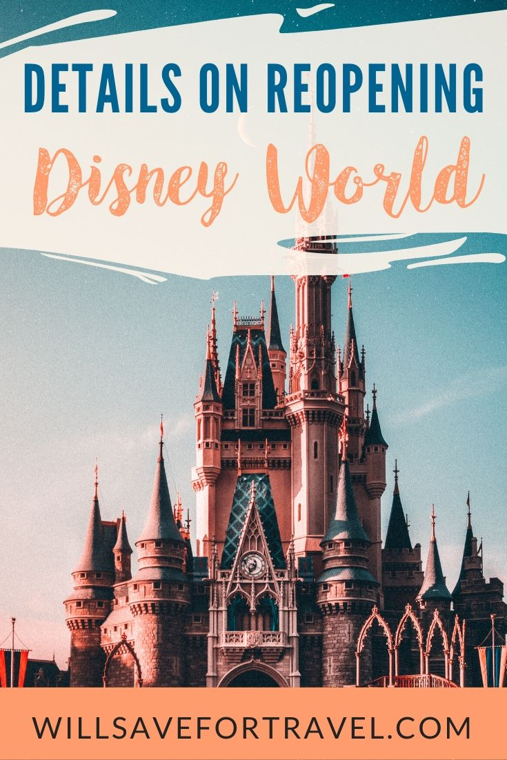 Disney reopening 2020 details changes will save for