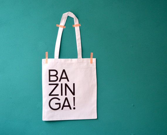 Bazinga bag - the Big Bang Theory quote tote - canvas shopping bag