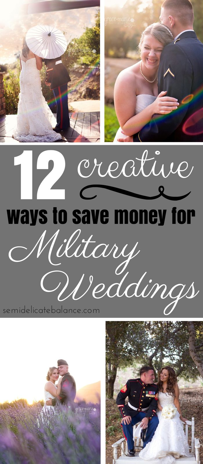 12 Creative Ways to Save Money on a Military Wedding