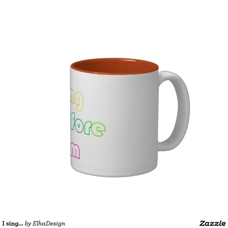 I sing... Coffee Mug Two Colors