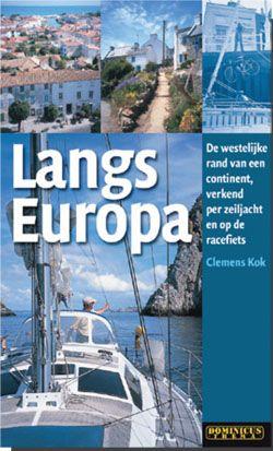 Langs Europa - Zeilverhalen - Vaarwinkel.nl