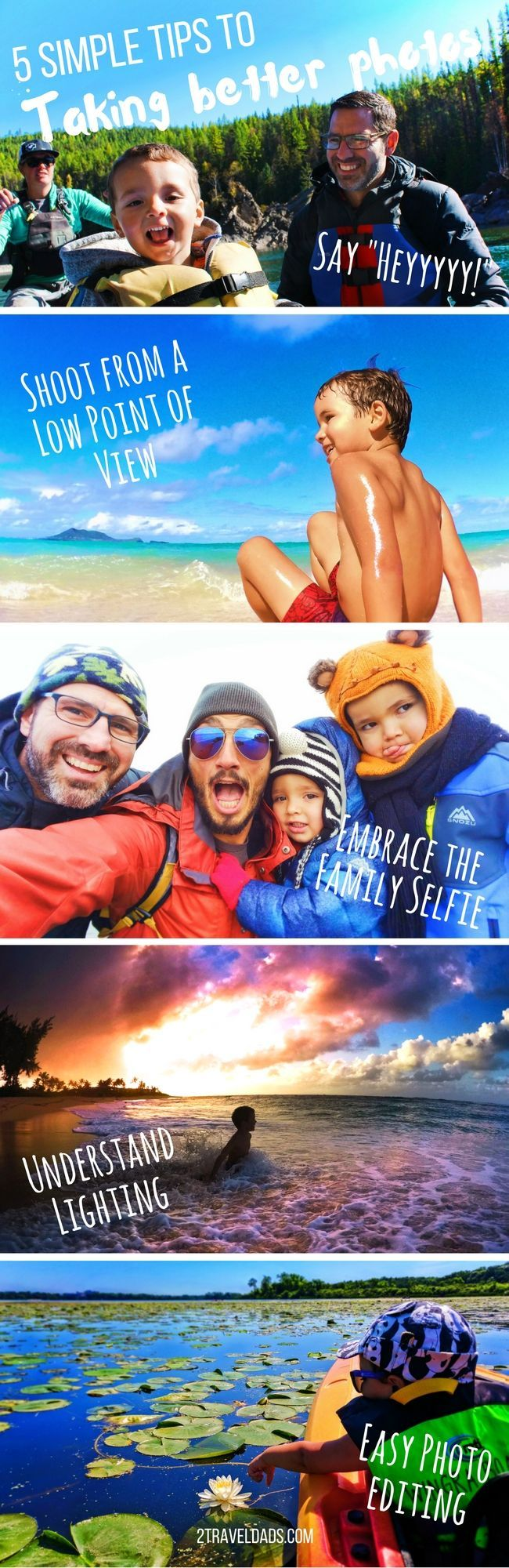 Take better photos when traveling or every day with these 5 simple tips. Travel and family photography made smart and easy. 2traveldads.com