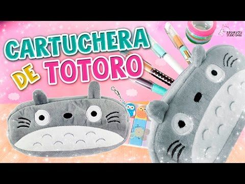 DIY ✩ CARTUCHERA DE TOTORO ✩ REGRESO A CLASES l Fabbi Lee - YouTube
