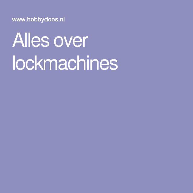 Alles over lockmachines