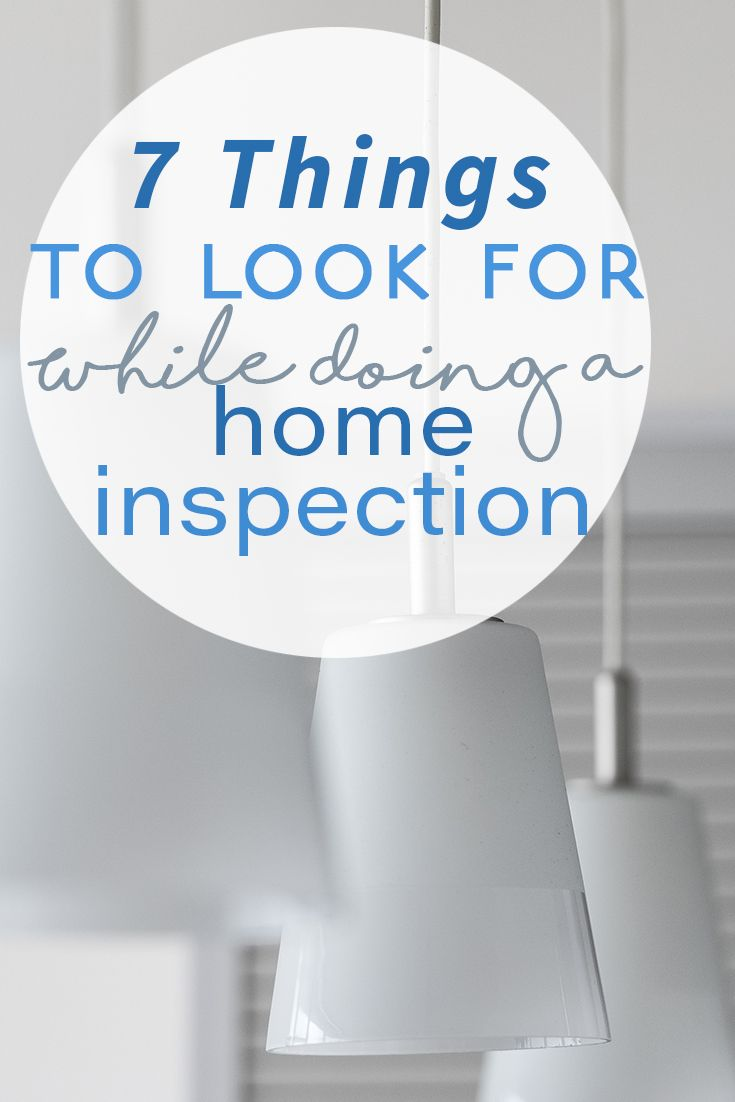 Confused about how home inspections work? Don't be! Just look out for these 7 things while doing a home inspection.