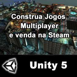MERCADO DIGITAL: Programação de Jogos Multiplayer com Unity 5