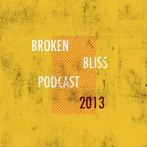 Broken Bliss Podcast!