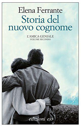 Storia del nuovo cognome (L'amica geniale) di [Ferrante, Elena]