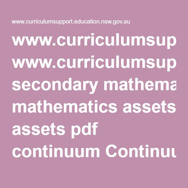 www.curriculumsupport.education.nsw.gov.au secondary mathematics assets pdf continuum Continuum_2014.pdf