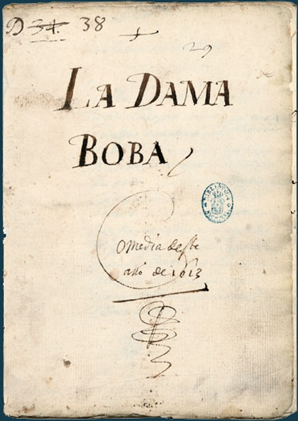 Manuscrito de la Dama Boba. Lope de Vega
