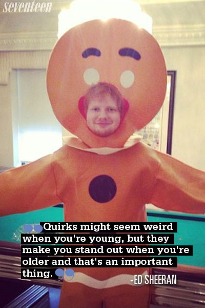 Best Ed Sheeran Quotes - Ed Sheeran Best Advice - Seventeen