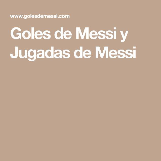 Goles de Messi y Jugadas de Messi
