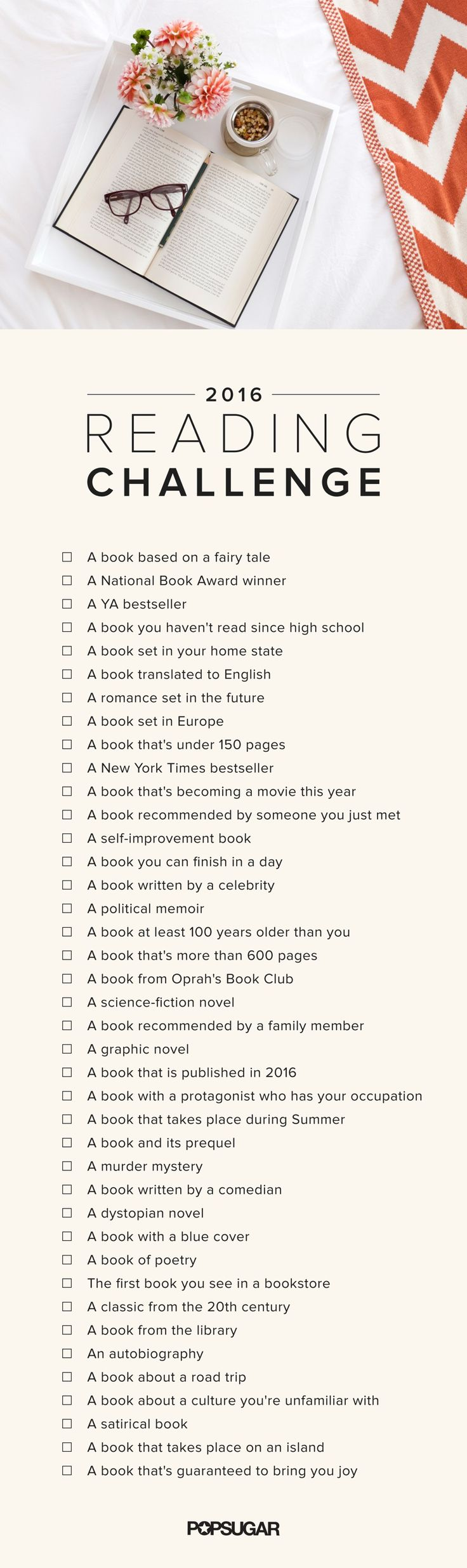A Reading Challenge From Popsugar Is Something Every Book Lover Should Put  On A List Of