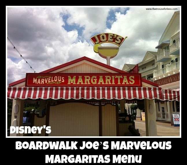 Boardwalk Joe's Marvelous Margaritas Menu at Disney's BoardWalk Inn at the Walt Disney World Resort. Quick Service Kiosk. Specializing in beverages.