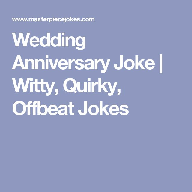 What are some good th wedding anniversary jokes