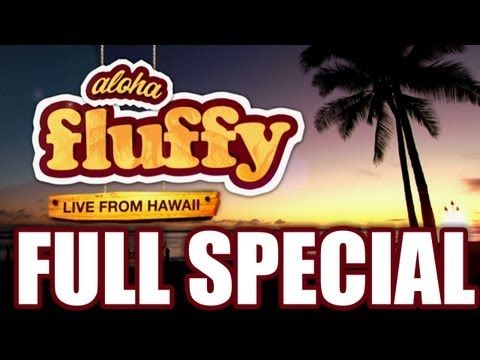 """(COMPLETE SPECIAL) """"Aloha Fluffy: Gabriel Iglesias LIVE from Hawaii"""""""