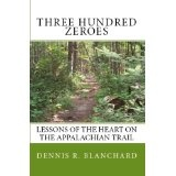 Three Hundred Zeroes (Kindle Edition)By Dennis Blanchard