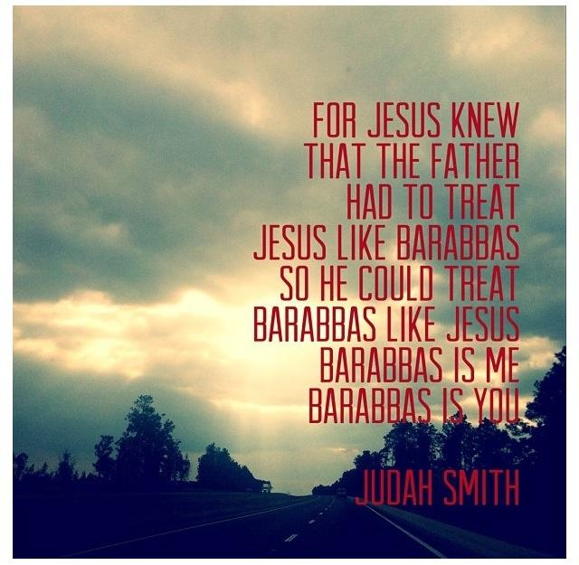 #JesusIs #judahsmith (proud to say he was my pastor!!)