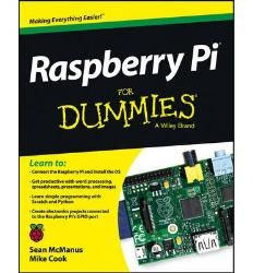 Raspberry Pi Projects for Dummies - John Wiley & Sons Part #: 9781118554210