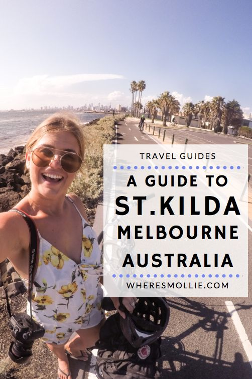 A Guide To St.Kilda, Melbourne, Australia | Where's Mollie? A Travel and Adventure Lifestyle Blog