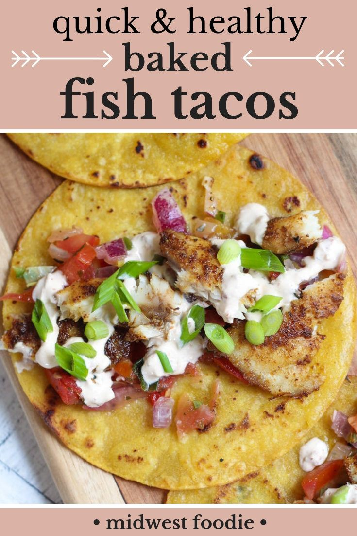 Baked Fish Tacos With Chipotle Lime Cream Sauce Recipe Baked Fish Tacos Fish Tacos Baked Fish