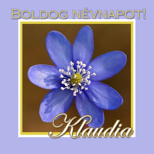 Boldog névnapot, Klaudia!