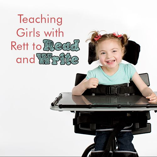 Teaching Girls with Rett to Read and Write – Rett University