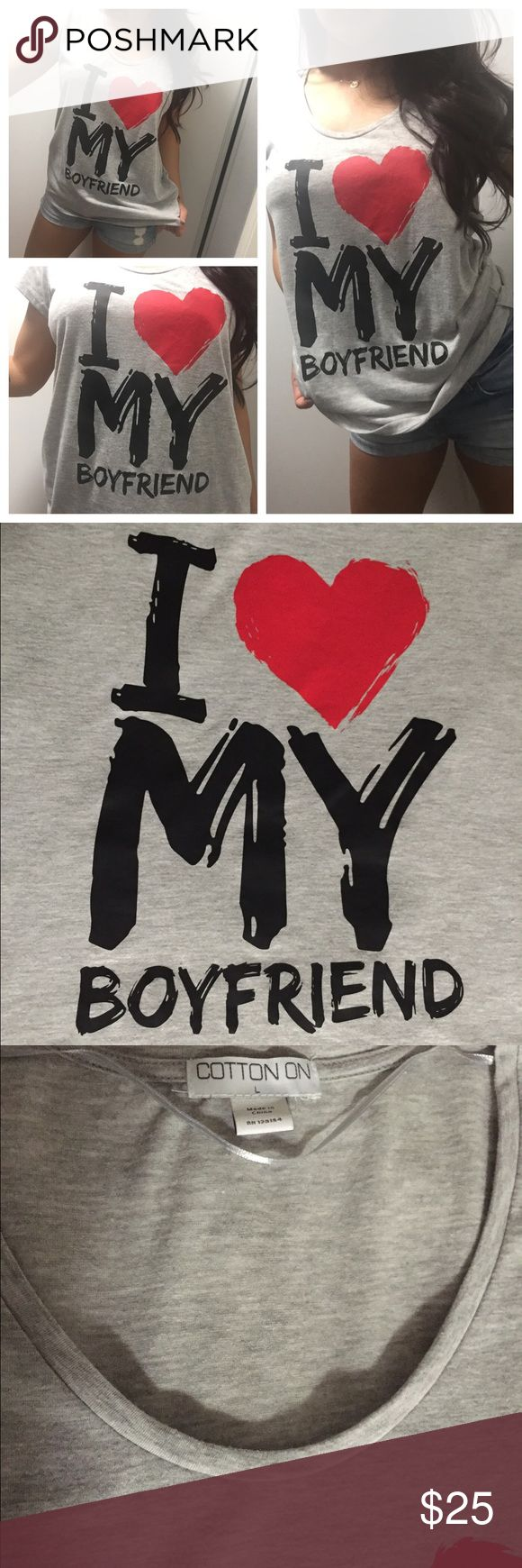 """""""I ❤️ MY BOYFRIEND"""" Custom made shirt """"I ❤️ MY BOYFRIEND"""" Custom made shirt by me Shirt bought from Cotton On $15 Custom designed and screen printed $40 Made it on a Large t-shirt so it can be worn loose Sizes S-M-L can all wear it depending on how you want to dress it up.  Brand New   My sizes: Small 34-27-36 Cotton On Tops Tees - Short Sleeve"""