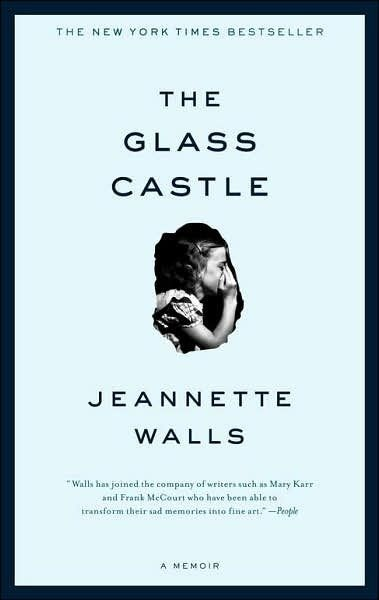 My favorite of all-time.Worth Reading, Book Club, Memoirs, Book Worth, Glasses Castles, Favorite Book, Jeannette Wall, Good Book, True Stories