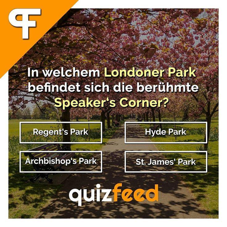 In welchem Londoner Park befindet sich die berühmte Speaker's Corner?   👋 Wische, um die Antwort zu erfahren. 👋 . #London #Park #spazieren #quiz #spielen