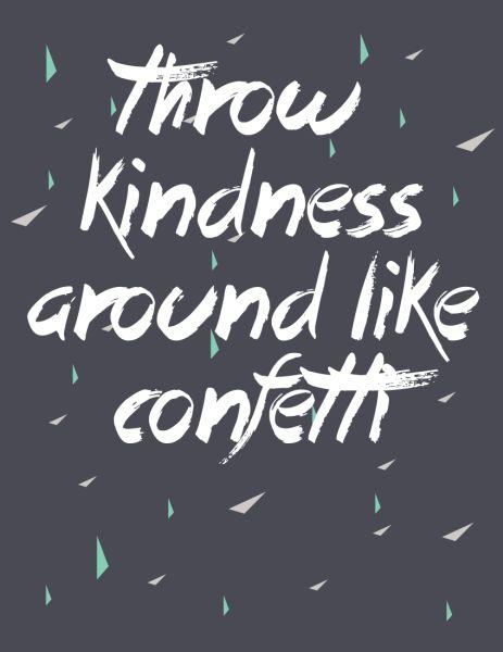 Throw Kindness Around Like Confetti - Friday's Fab Freebie :: Week 21 - brepurposed #freeprintable